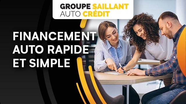 Le financement auto rapide et simple chez Groupe Saillant Auto Crédit